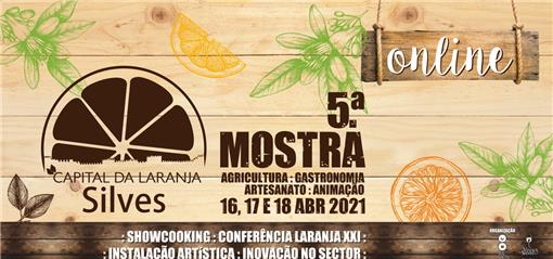5.ª Mostra Silves Capital da Laranja